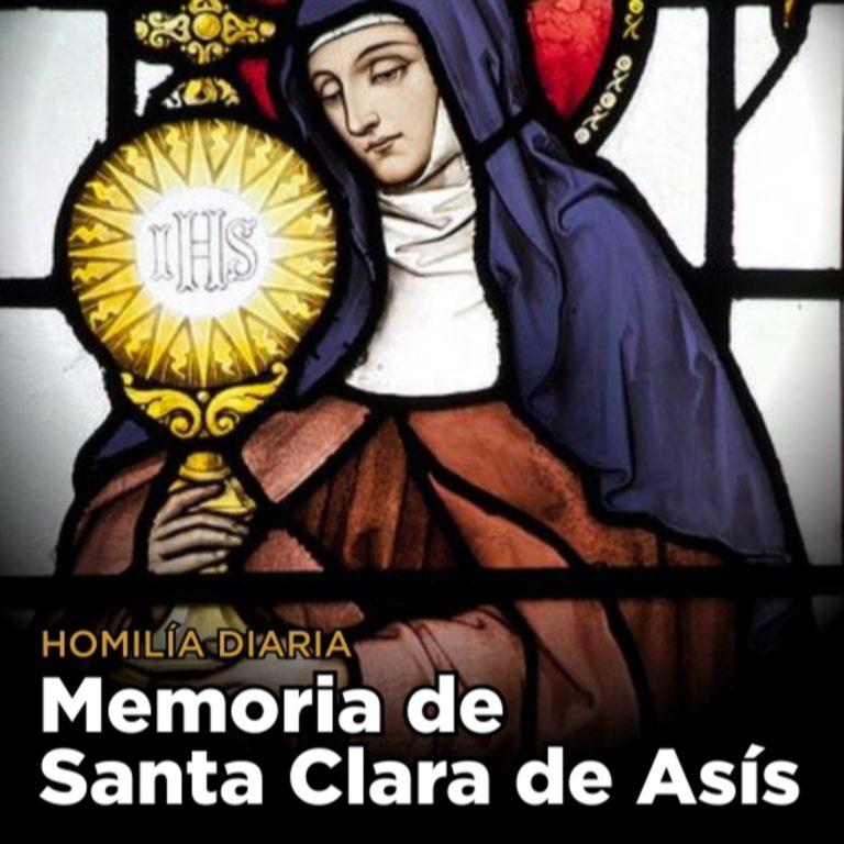 [Homilía Diaria] Santa Clara de Asis