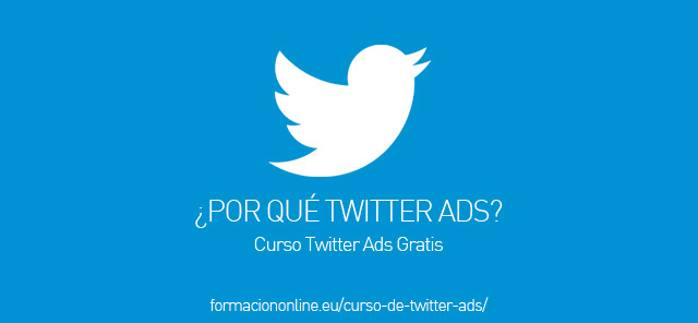 ¿Por que Twitter Ads?