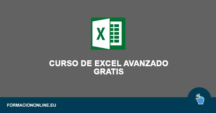 Curso de Excel Avanzado y Práctico Gratis