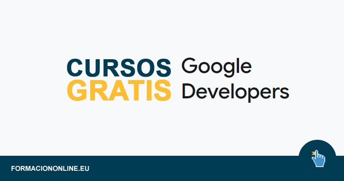 15 Cursos Google Developers Gratis