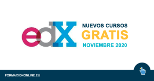 Nuevos Cursos Gratis de edX en Noviembre 2020