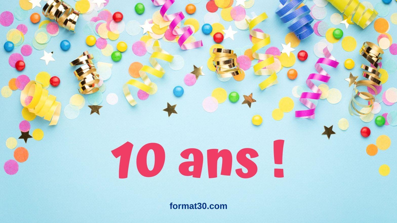 Le blog formation 3.0 fête dix ans d'existence sur le Web