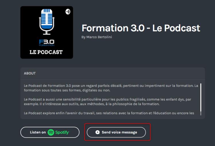 Les auditeurs peuvent se faire entendre en laissant un message vocal sur le Podcast de Formation 3.0