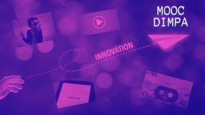 L'innovation pédagogique au coeur du MOOC DIMPA - technologies innovantes de publication pour tous