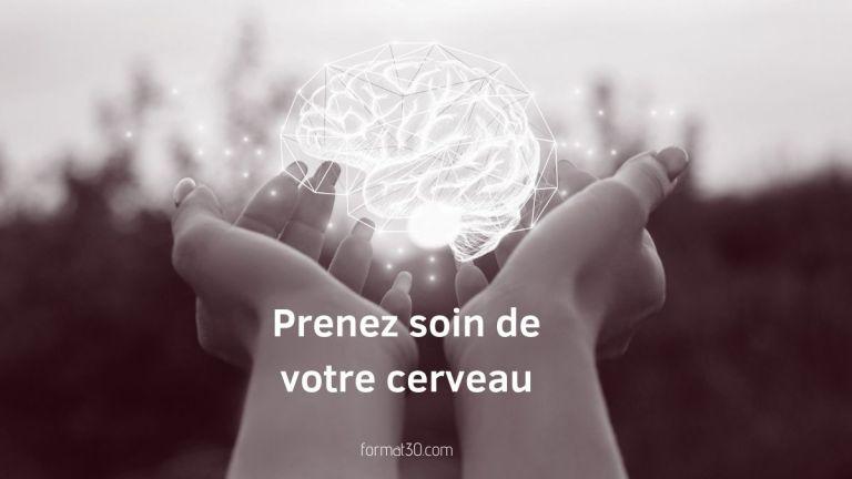Comment prendre soin de votre cerveau