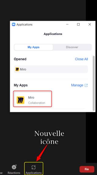 Zoom et Miro : nouvelle icône et fenêtre contenant les applications installées