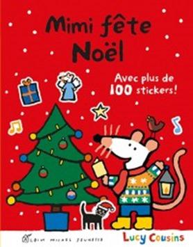 Mimi fête Noël Stickers Lucy Cousins Albin Michel Jeunesse