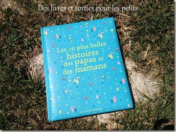 Les 20 plus belles histoires des papas et des mamans2