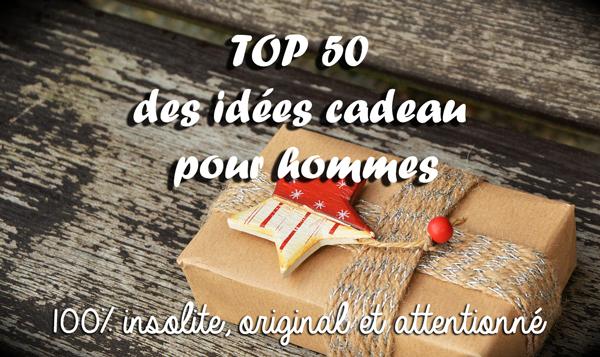 Top 50 des idées cadeau pour hommes