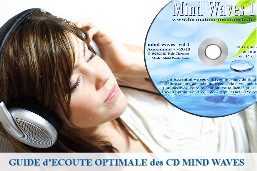 Mentalisme Pascal de Clermont Guide d'écoute optimale CD Mind Waves