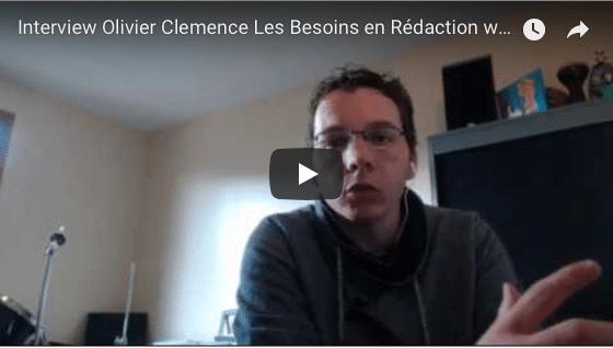 Interview d'Olivier Clémence : Rédaction Web et E-Commerces