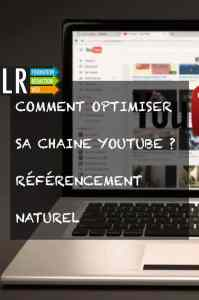 Comment optimiser une chaine youtube