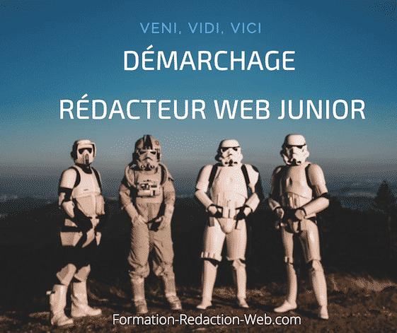 Démarchage du Rédacteur web Junior | Veni, vidi, vici