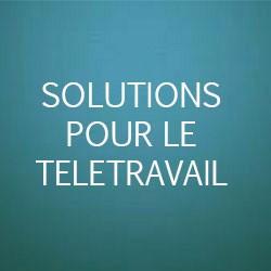 Solution pour le télétravail