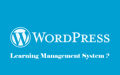Comment utiliser WordPress en tant que LMS ?