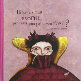 hi-ha-res-mes-avorrit-que-ser-una-princesa-rosa-thule-lcb-portada