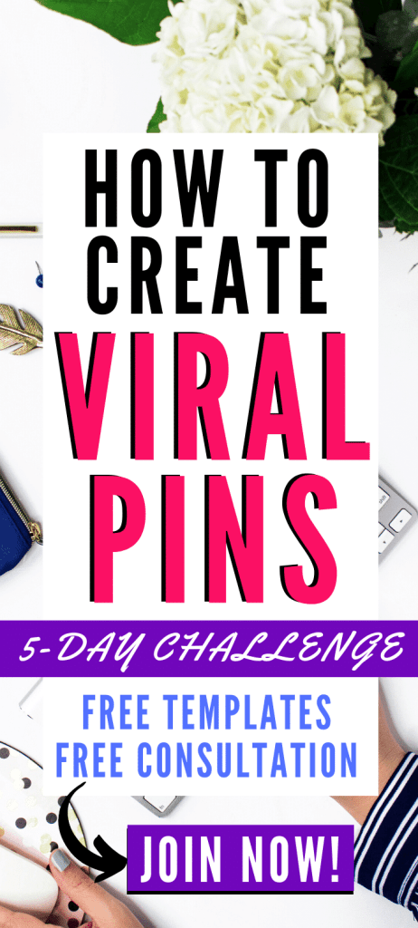 how to create pinterest pins that will go viral. free 5 day easy pin design challenge