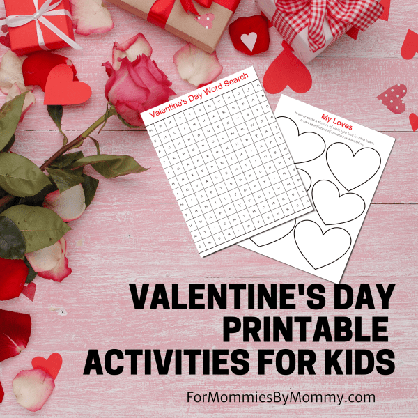 FREE Printable Valentine's Day Activities For Kids 1