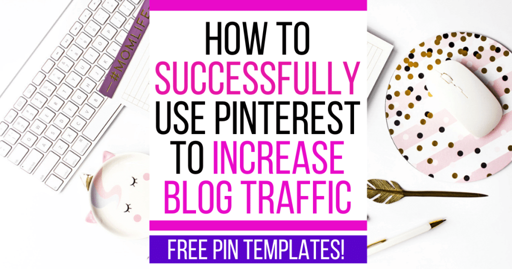 4 Essential Tips On How To Use Pinterest To Drive Traffic To Your Website