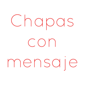 Chapas Con Mensaje