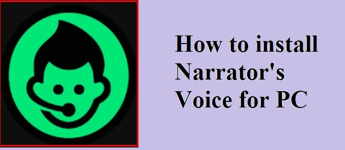 Narrator's voice for PC
