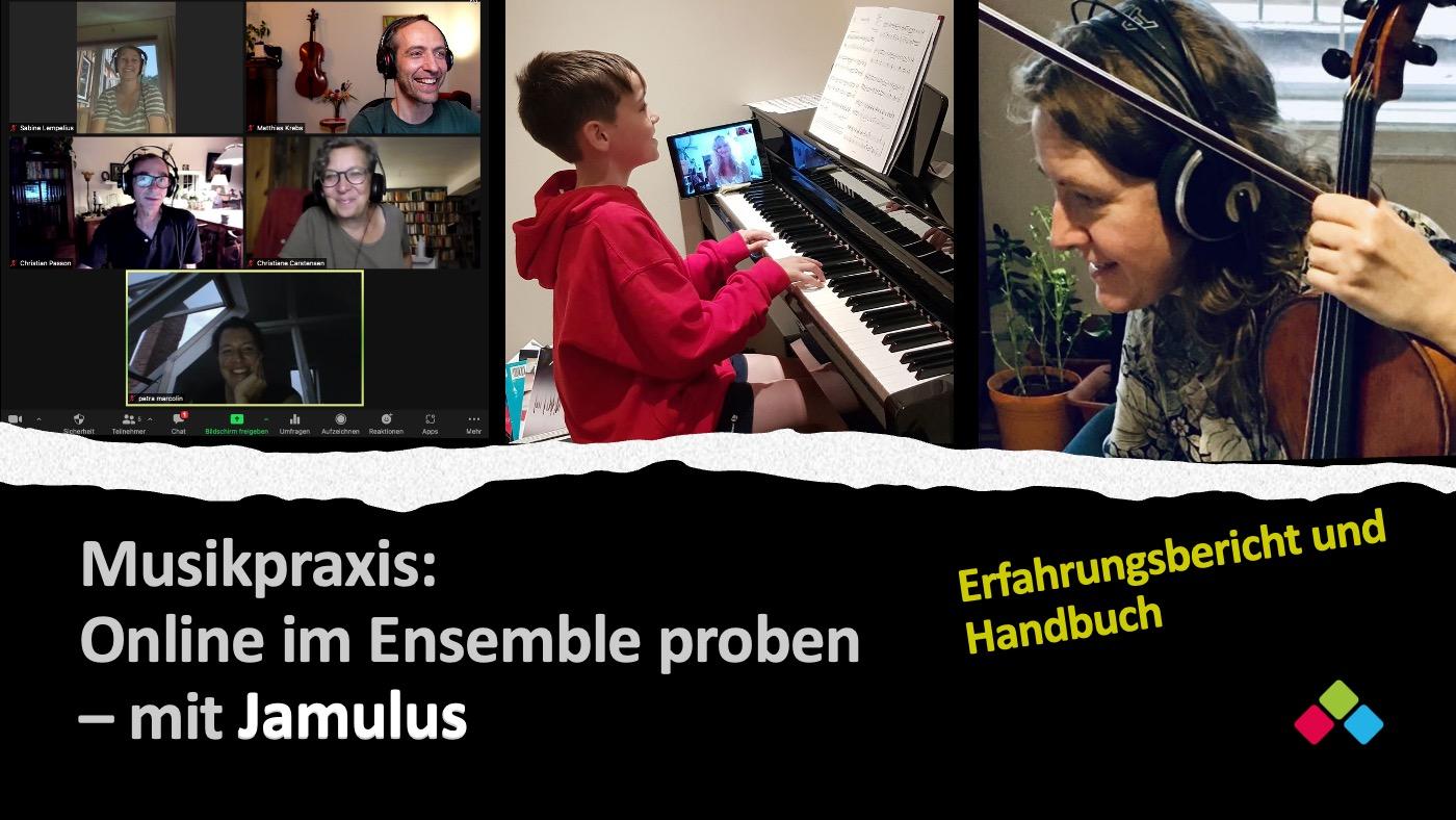 Musikpraxis: Online im Ensemble proben – mit Jamulus
