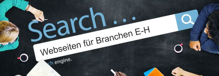 Business Webdesign aus Passau – Branchen E-H