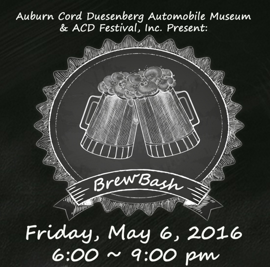 Brew Bash Fundraising Event Hosted By Auburn Cord Duesenberg Automobile Museum & ACD Festival