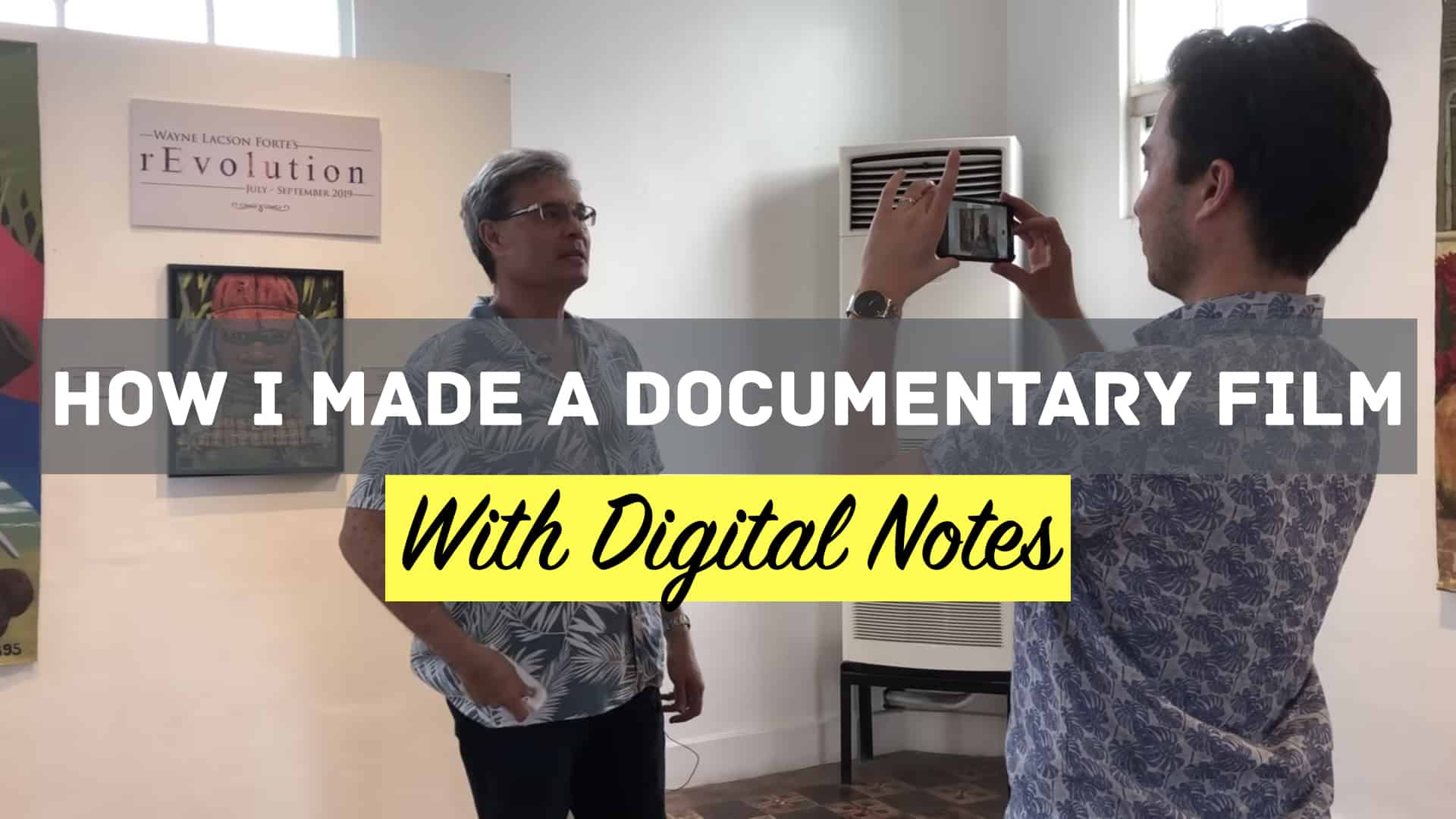 How I Made a Documentary Film with Digital Notes - Forte Labs
