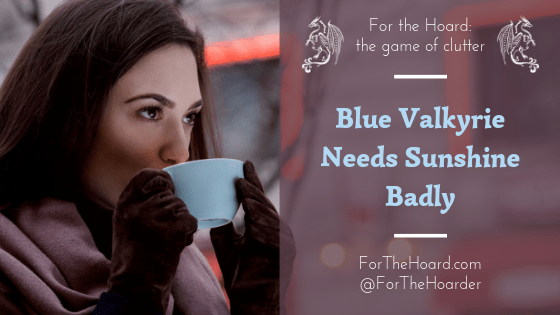 Blue Valkyrie Needs Sunshine Badly ~ ForTheHoard.com