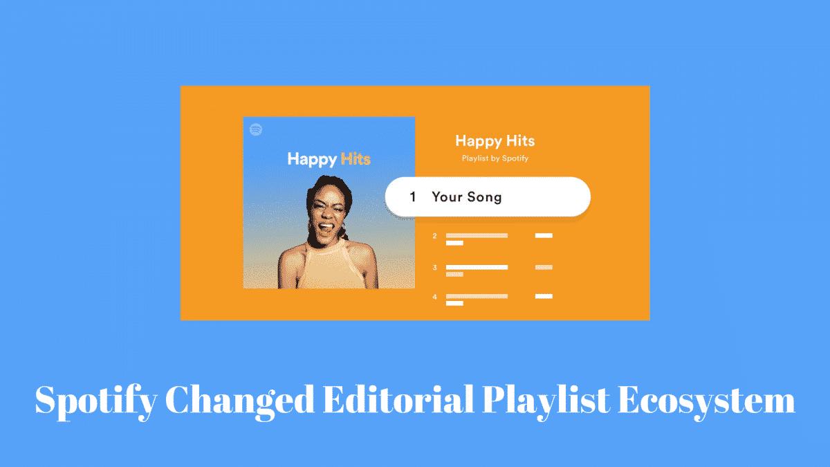 Spotify Changed Editorial Playlist Ecosystem