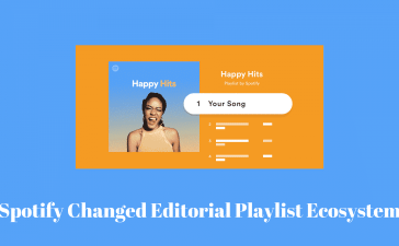 Spotify Changed Editorial Playlist Ecosystem