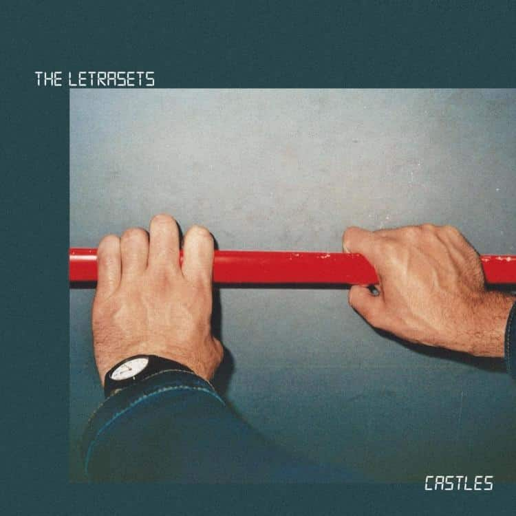 The Letrasets - Castles