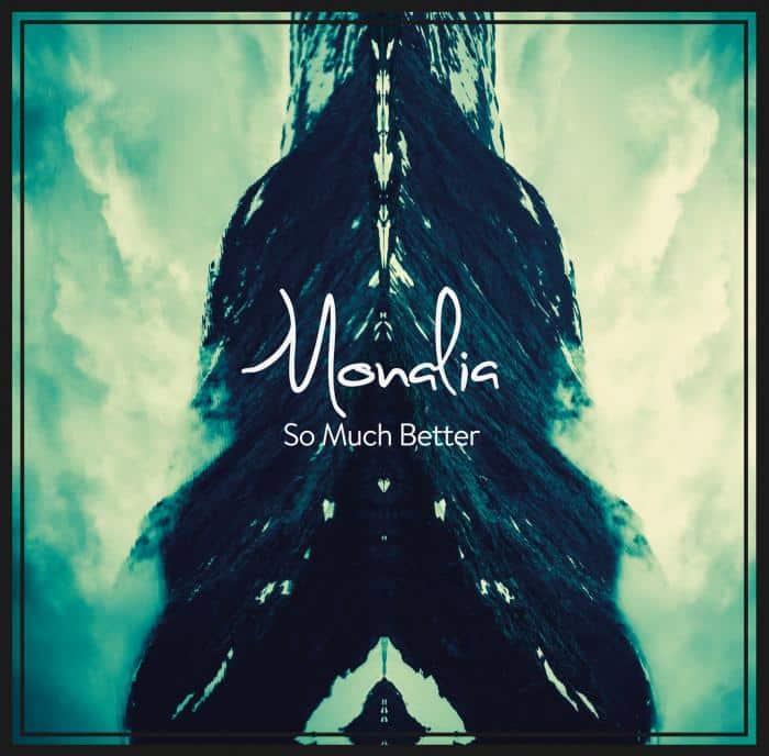 Monalia - So Much Better