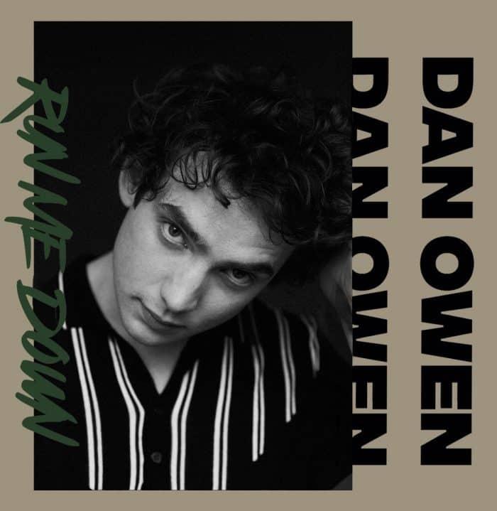 Dan Owen - Run Me Down