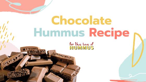 Chocolate Hummus Reipe - For The Love of Hummus