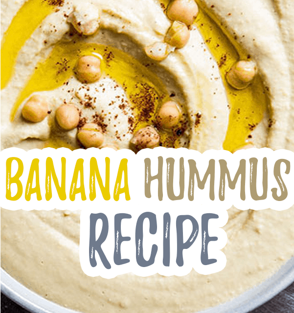 Banana Hummus Recipe