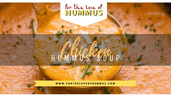 Hummus & Chicken Soup Recipe