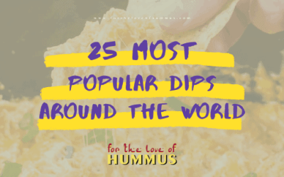 25 Most Popular Dips Around the World