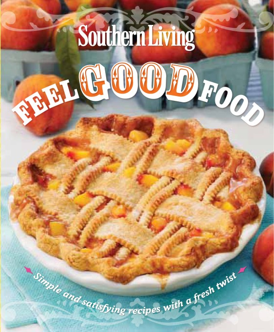 Southern Living Feel Good Food