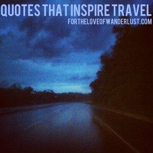 IMG_2967quotesthatinspiretravel