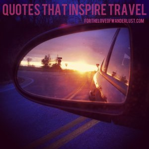 IMG_3563quotesthatinspiretravel