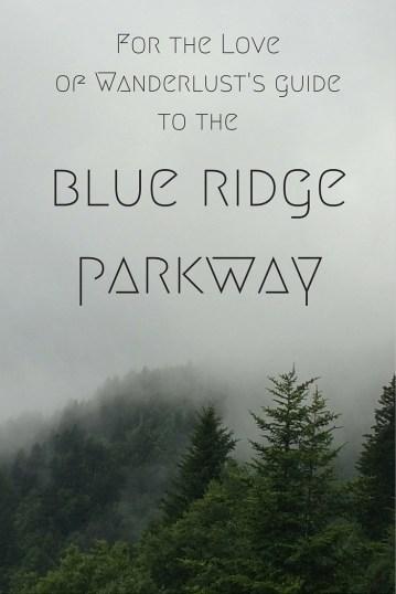 Blue Ridge Parkway Guide