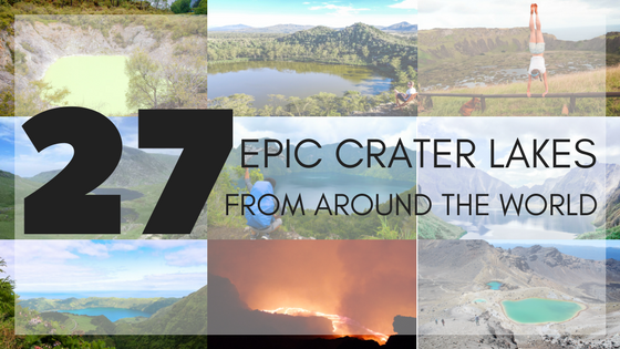 27 Epic Crater Lakes Around the World