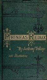 cover of the first print edition of Phineas Redux.  Source: Wiki.