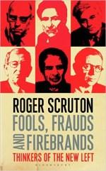 Roger Scruton - Fools et al