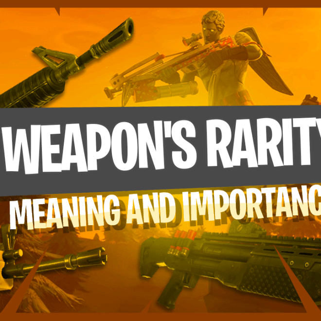 Fortnite Battle Royale Weapon's Rarity – Meaning and Importance thumbnail