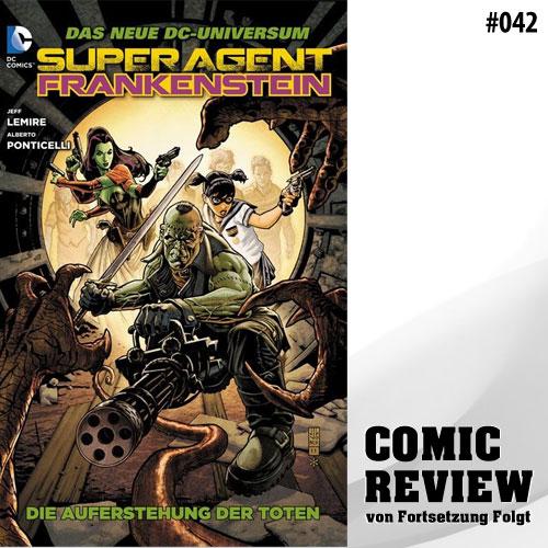 Superagent Frankenstein, Bd. 1: Die Auferstehung der Toten