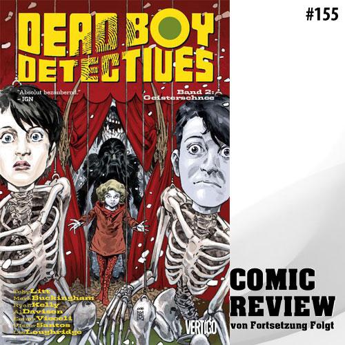 Dead Boy Detectives: Bd. 2: Geisterschnee