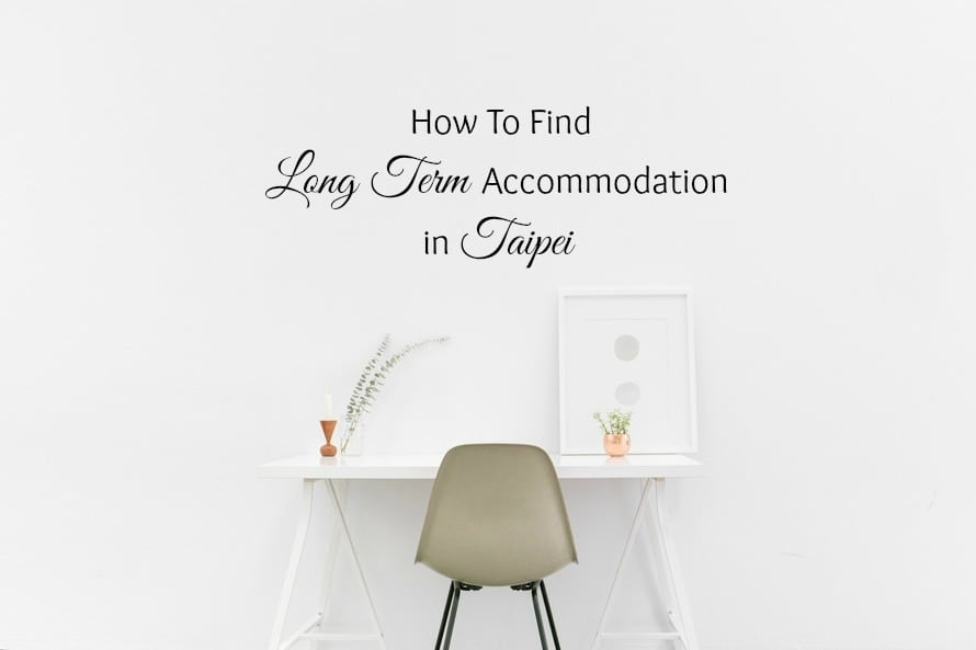 How To Find Long Term Accommodation Taipei